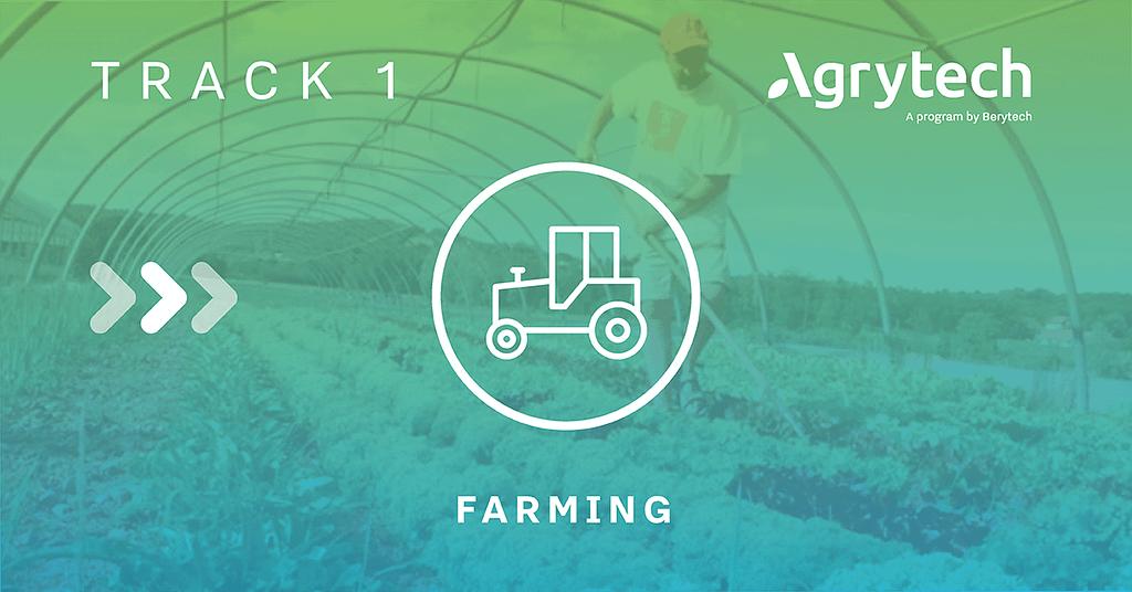 Track 1 - Farming Agrytech Batch 4
